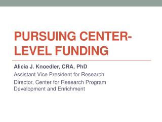 Pursuing Center-Level Funding