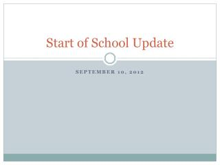 Start of School Update