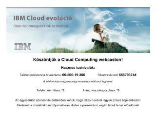 Számítási Felhő evolúció (Cloud Computing Evolution)