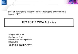 IEC TC111 WG4 Activities