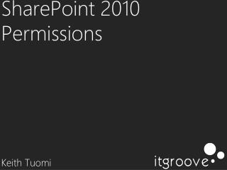 SharePoint 2010 Permissions