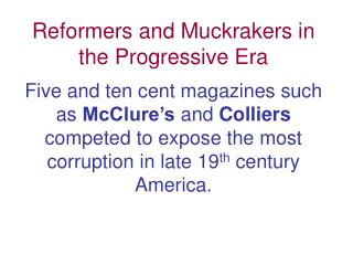 Reformers and Muckrakers in the Progressive Era