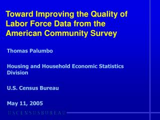 Toward Improving the Quality of Labor Force Data from the American Community Survey