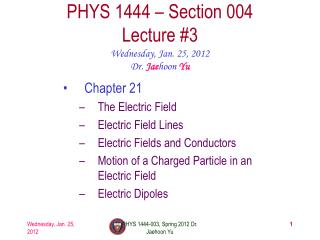 PHYS 1444 � Section  004 Lecture  #3