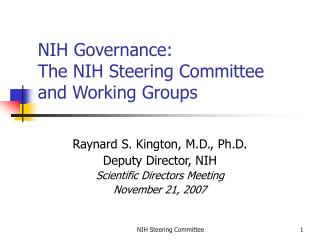 NIH Governance:  The NIH Steering Committee  and Working Groups