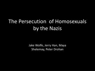 The Persecution  of Homosexuals by the Nazis