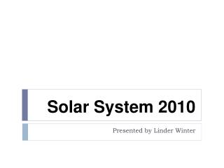 Solar System 2010