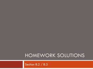 Homework Solutions