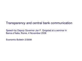Transparency and central bank communication