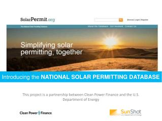 This project is a partnership between Clean Power Finance and the U.S. Department of Energy