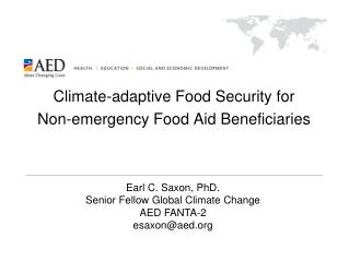 Climate-adaptive Food Security for  Non-emergency Food Aid Beneficiaries