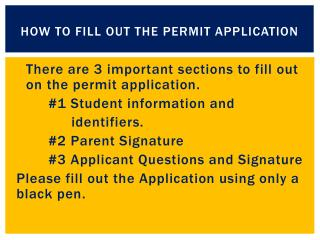 How to Fill out the Permit Application