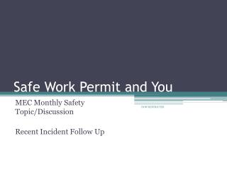 Safe Work Permit and You