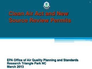 Clean Air Act and New  Source Review Permits
