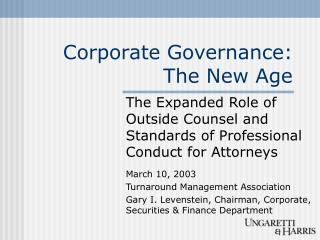Corporate Governance:  The New Age