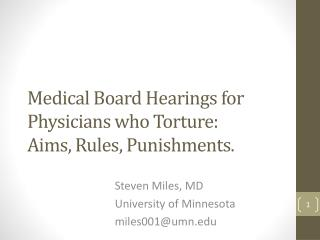 Medical B oard Hearings for   P hysicians  who  Torture :  Aims, Rules, Punishments.