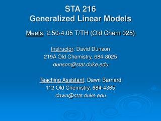 STA 216 Generalized Linear Models