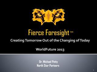 Fierce Foresight