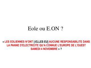 Eole ou E.ON ?
