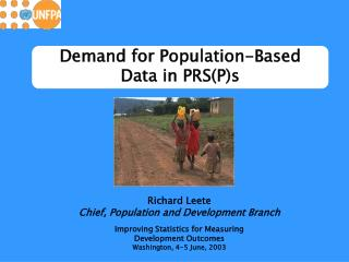 Demand for Population-Based  Data in PRS(P)s