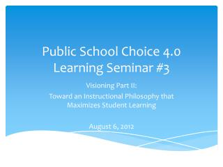 Public School Choice 4.0 Learning Seminar #3