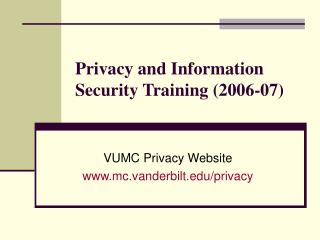 Privacy and Information Security Training 2006-07