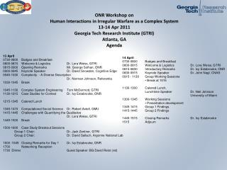 ONR Workshop on Human Interactions in Irregular Warfare as a Complex System 13-14 Apr 2011