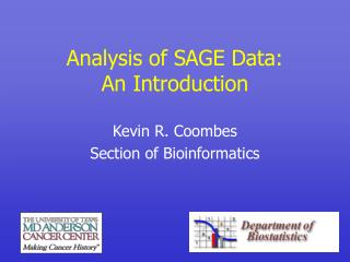 Analysis of SAGE Data: An Introduction