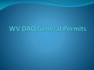 WV DAQ General Permits