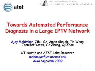 Towards Automated Performance Diagnosis in a Large IPTV Network