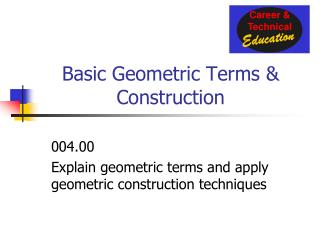 Basic Geometric Terms & Construction