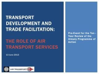 Transport Development and Trade Facilitation:  The  role of air Transport services