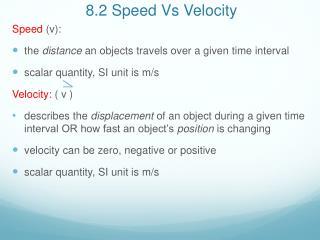 8.2 Speed Vs Velocity