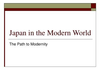 Japan in the Modern World