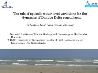 The role of episodic water level variations for the dynamics of Danube Delta coastal zone