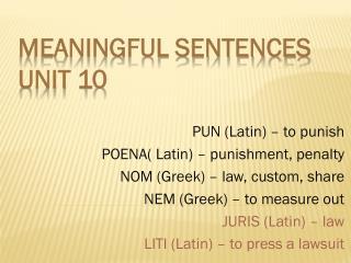 Meaningful Sentences Unit 10