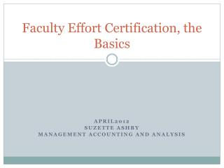 Faculty Effort Certification, the Basics