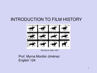 INTRODUCTION TO FILM HISTORY