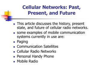 Cellular Networks: Past, Present, and Future