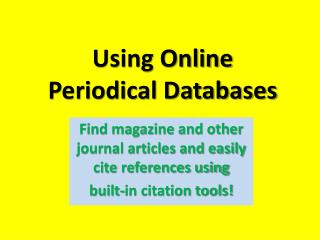 Using Online  Periodical Databases