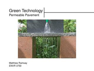 Green Technology Permeable Pavement