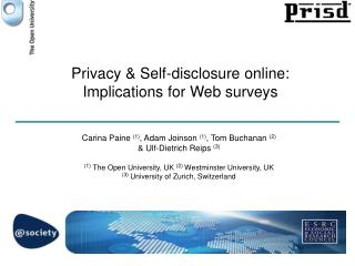 Privacy  Self-disclosure online: Implications for Web surveys