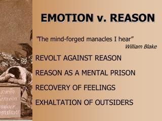 EMOTION v. REASON