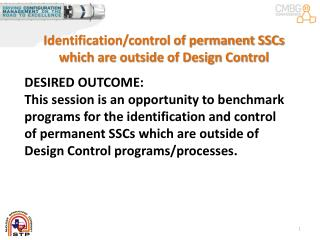 Identification/control of permanent SSCs which are outside of Design Control