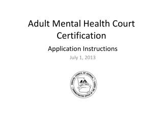 Adult Mental Health Court Certification