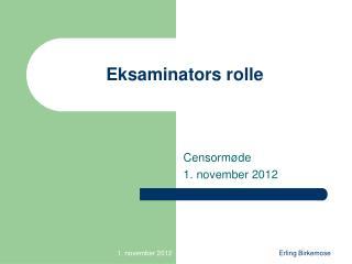 Eksaminators rolle