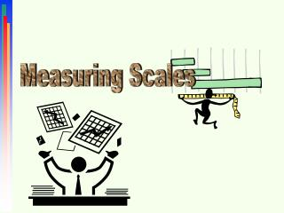 Measuring Scales