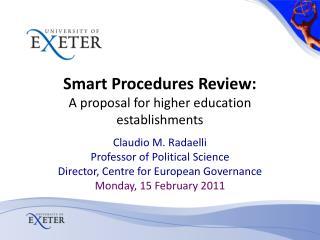 Smart Procedures Review:  A proposal for higher education establishments