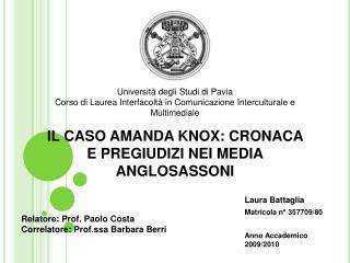 IL CASO AMANDA KNOX: CRONACA E PREGIUDIZI NEI MEDIA ANGLOSASSONI