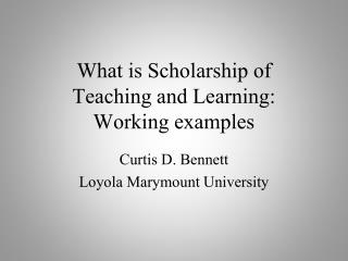 What is Scholarship of Teaching and Learning: Working examples